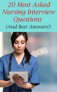 How to Answer the Best in Nursing Interview