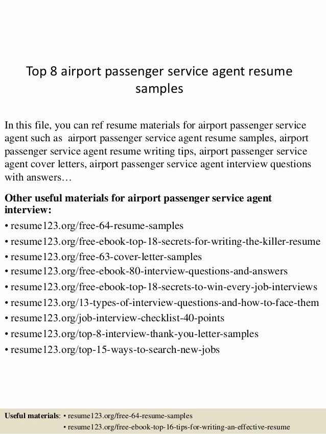 Ramp Agent Job Description Resume Awesome top 8 Airport Passenger Service Agent Resume Samples