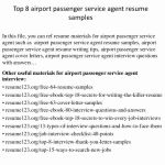 Passenger Service Agent Resume Of Ramp Agent Job Description Resume Awesome top 8 Airport Passenger Service Agent Resume Samples