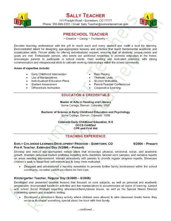 This Preschool Teacher resume sample highlights the expertise Sally can bring to the classroom and shows her desire to promote the love of learning in all students