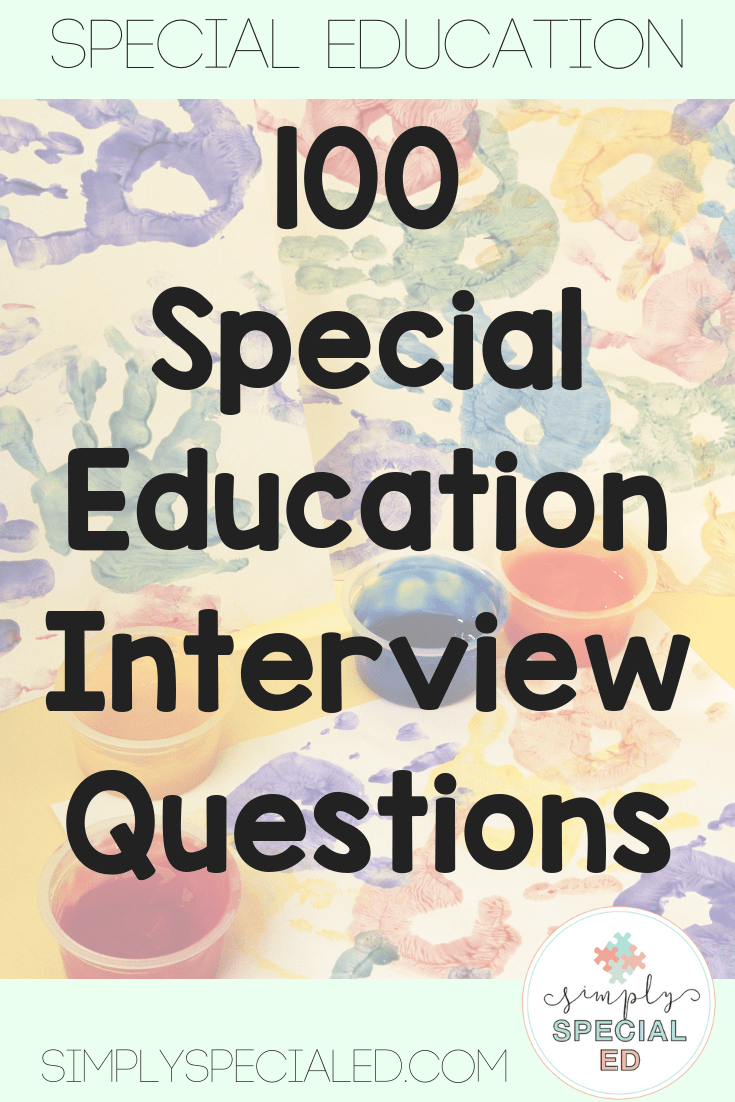 Interview Prep for Special Education Teachers Simply Special Ed