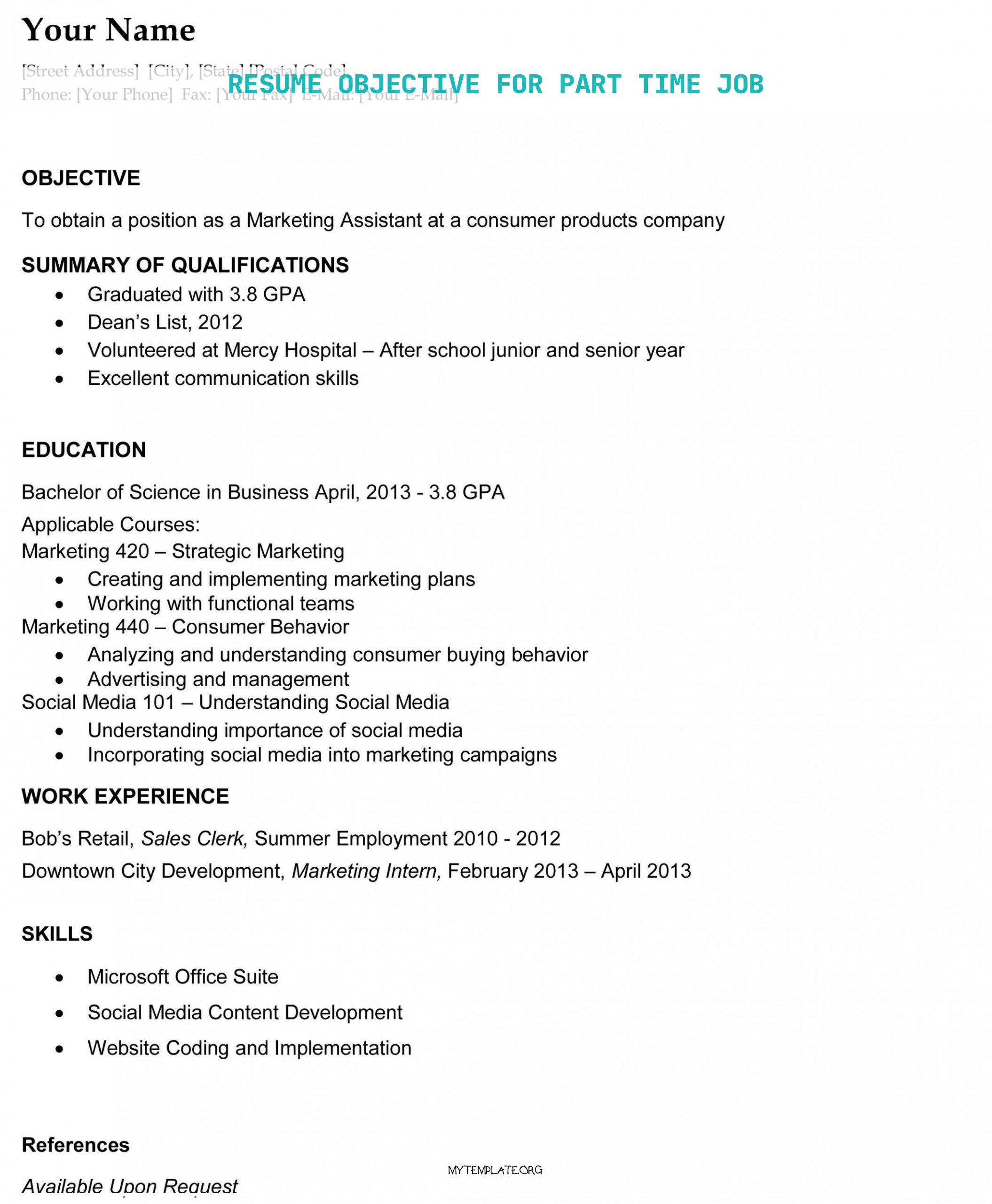 10 Resume Objective For Part Time Job Free Templates