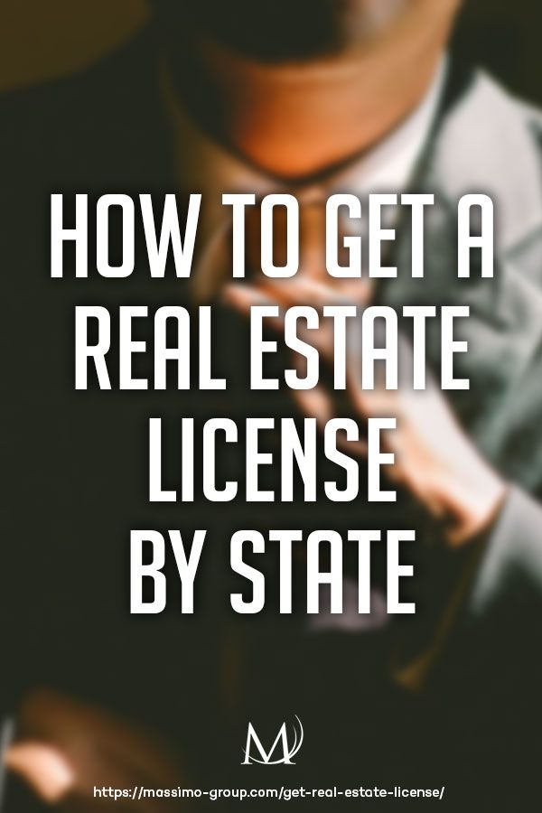 How To Get a Real Estate License By State