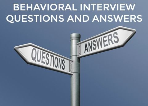 Answers to Behavioral Interview Questions for 9 mon job behaviors