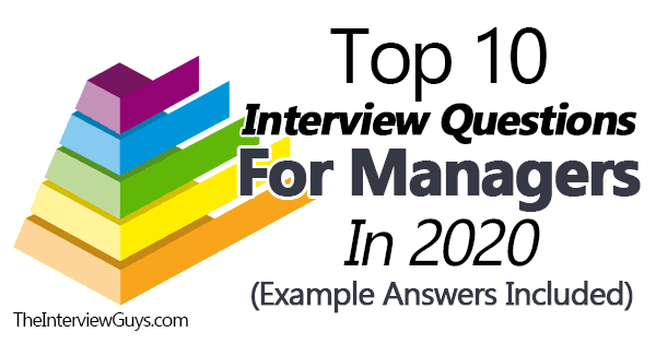 Top 10 Interview Questions For Managers In 2021 Example Answers Included