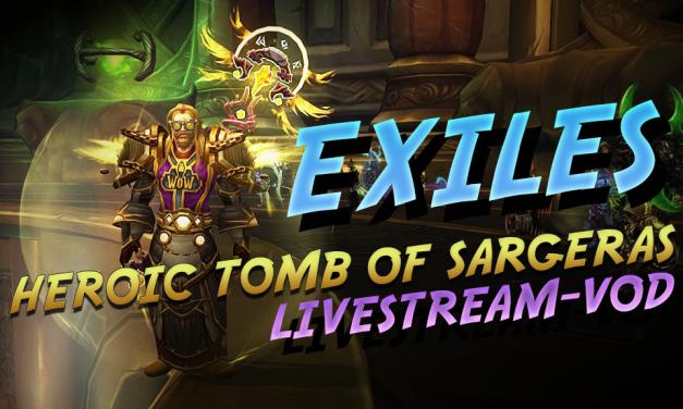 Last Tomb of Sargeras Livestream VoD