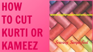 How to cut simple kurti or kameez
