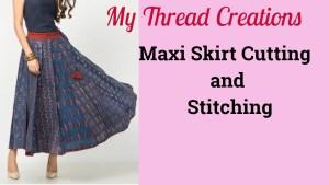 Maxi Skirts Cutting And Stitching