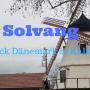 Solvang das kleine dänische Städtchen in Kalifornien
