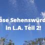 kostenlose Sehenswürdigkeiten in Los Angeles