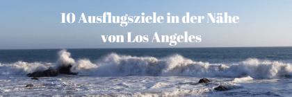 Los AngelesSehenswürdigkeiten TOP 10