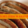 DEUTSCHES ESSEN IN KALIFORNIEN