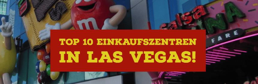 Einkaufszentren in Las Vegas