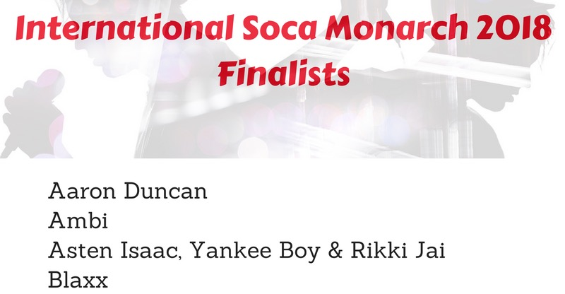 International Soca Monarch Finalists 2018