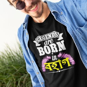 Legends are born in Bohag Assamese tshirt for men
