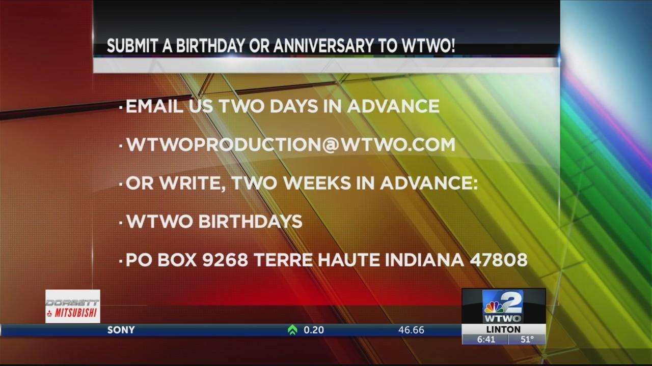 WTWO Today Birthdays & Anniversaries