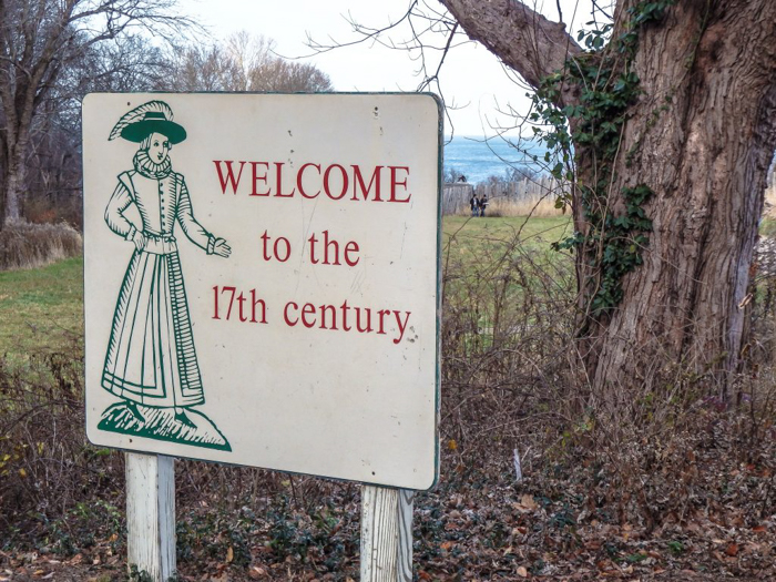 Welcome to the 17th century--sign at Plymoth Plantation in Plymouth, Massachusetts