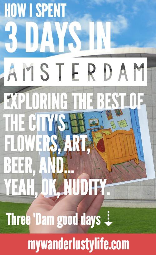 3 days in Amsterdam | Netherlands | Anne Frank House | Van Gogh Museum | Rijksmuseum | Bols Experience | Heineken Experience | Keukenhof tulip gardens | Holland | flowers | fine art | beer | red light district | Brown cafe | Jordaan |