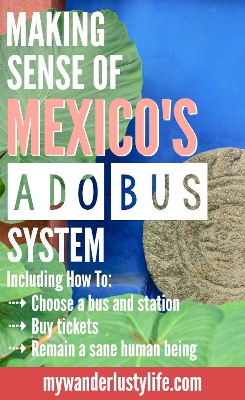 Making sense of Mexico's ADO bus system | Platino vs GL vs OCC, etc. | Where are the bus stations? Mexico DF TAPO | CDMX | bus travel in Mexico |