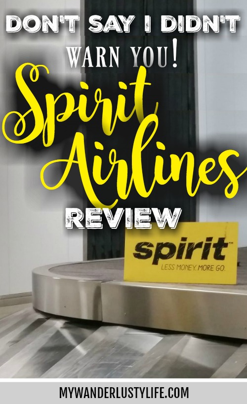 Don't say I didn't warn you // a Spirit Airlines review | #budgettravel #traveltips #spiritairlines