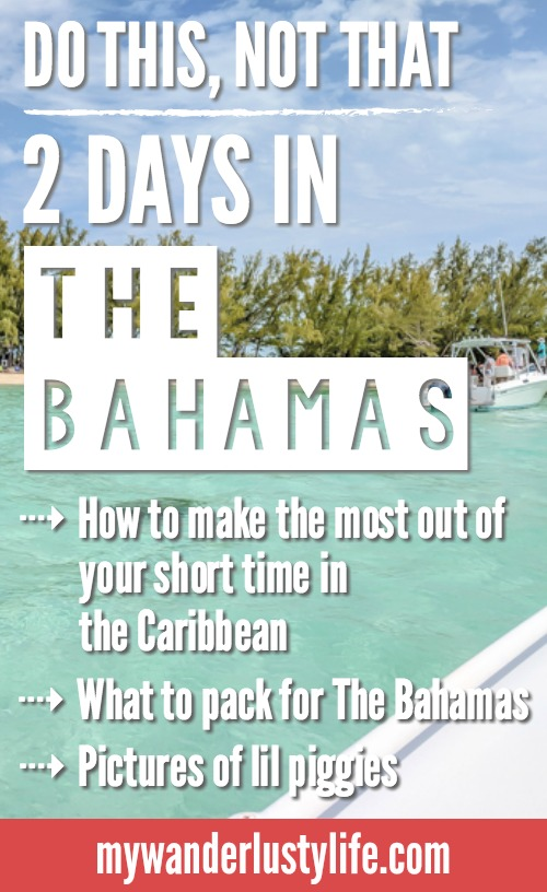 Do This, Not That // 2 Days in The Bahamas   How to spend 2 days in The Bahamas, dos and don'ts and travel tips. You can swim with pigs, stay at Atlantis Resort, check out other islands, eat great seafood, lay around on the beaches, etc. #TheBahamas #Bahamas #honeymoon #timebudgettravel #beach #caribbean