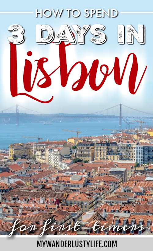 A First-Timer's Guide to Spending 3 Days in Lisbon, Portugal | What to do in Lisbon, what to see in Lisbon | UNESCO World Heritage Sites, museums, where to eat in Lisbon | How to spend 3 days in Lisbon | #traveltips #lisbon #portugal #timebudgettravel