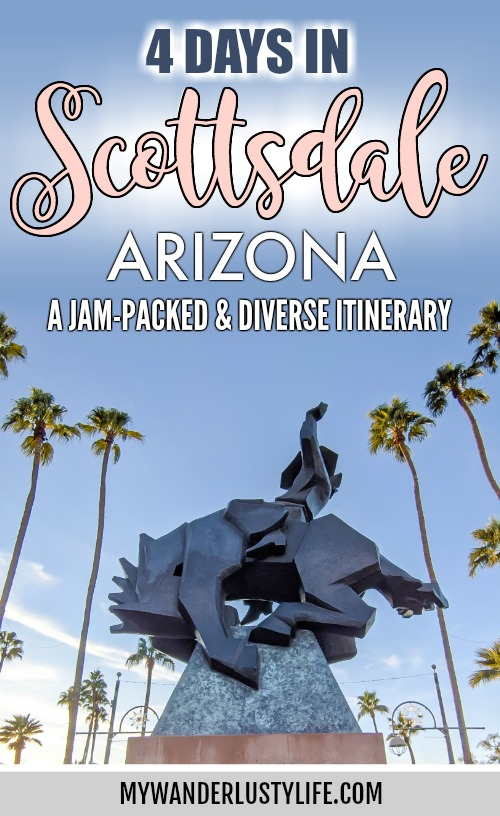 4 Days in Scottsdale, Arizona // A Jam-Packed Itinerary With a Bit of Everything #scottsdale #arizona #thingstodoinscottsdale #scottsdalerestaurants #cowboy #publicart
