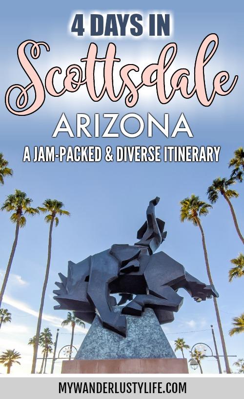 4 Days in Scottsdale, Arizona // A Jam-Packed Itinerary With a Bit of Everything #scottsdale #arizona #thingstodoinscottsdale #scottsdalerestaurants #cowboy #publicart