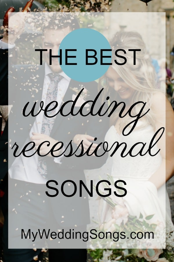 Upbeat Wedding Recessional Songs 7