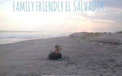 My favorite new destination family friendly El Salvador