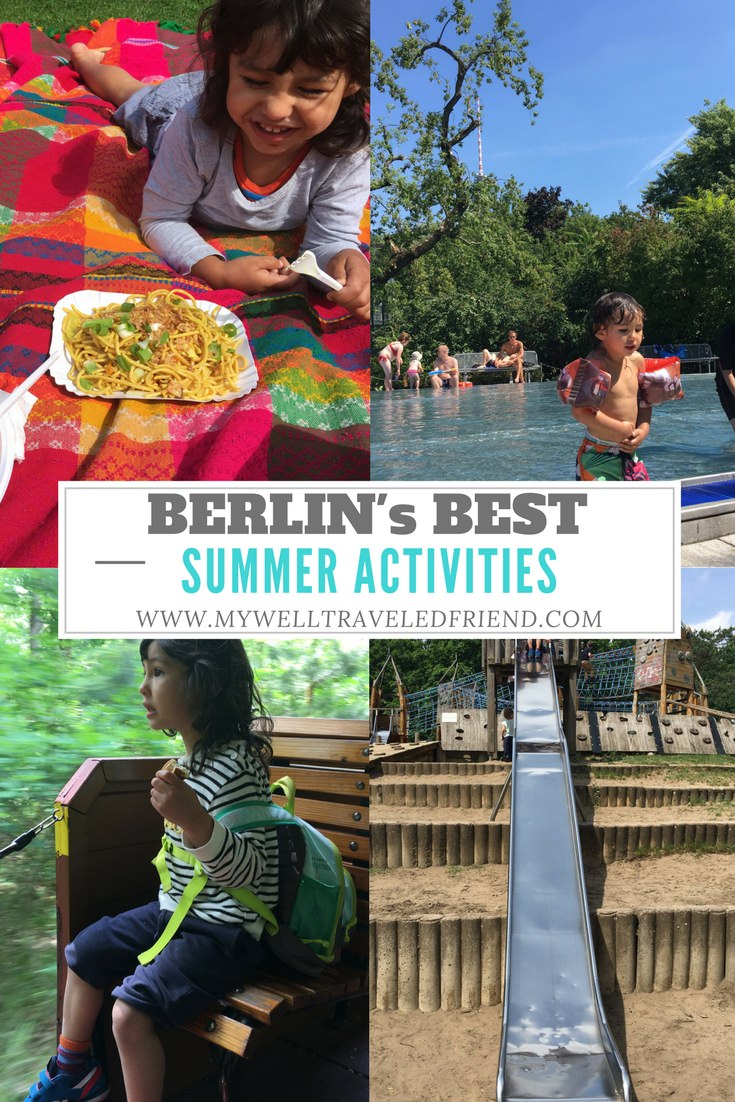 Berlin with kids, Best Summer Activities with www.mywelltraveledfriend.com