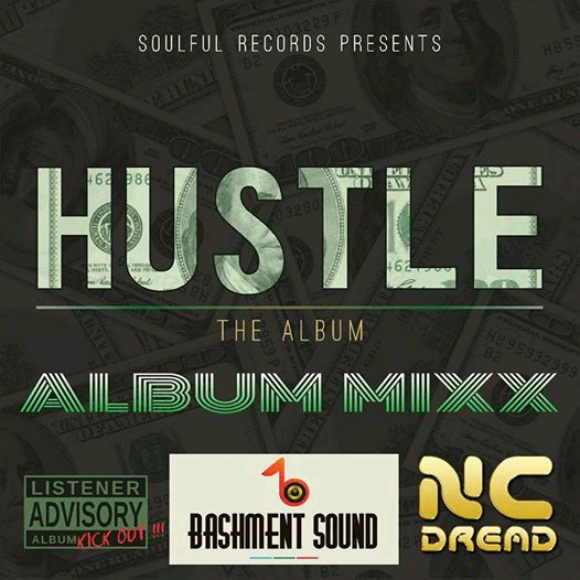 NC Dread Hustle Album mix