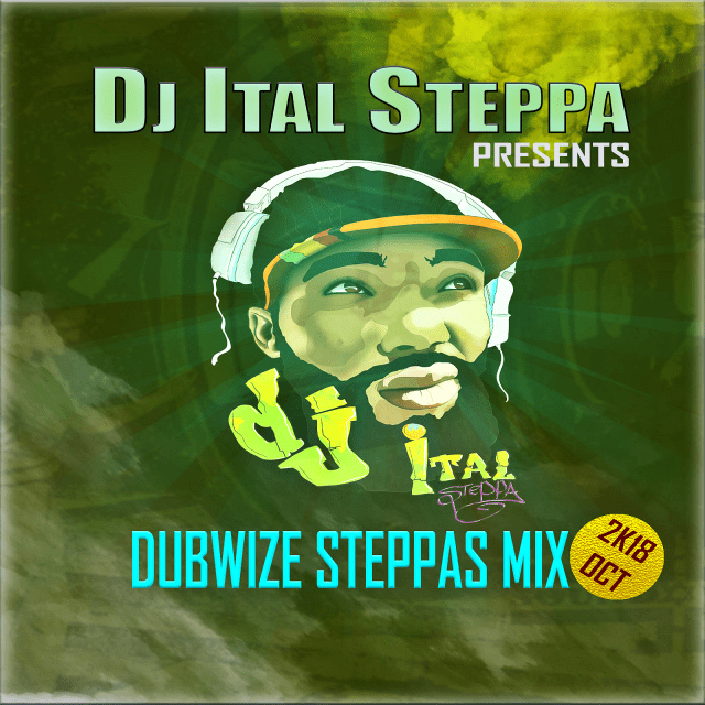 Dubwise Steppas Mix - DJ Ital Steppa