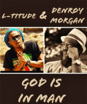 L'titude x Denroy Morgan - God is in Man