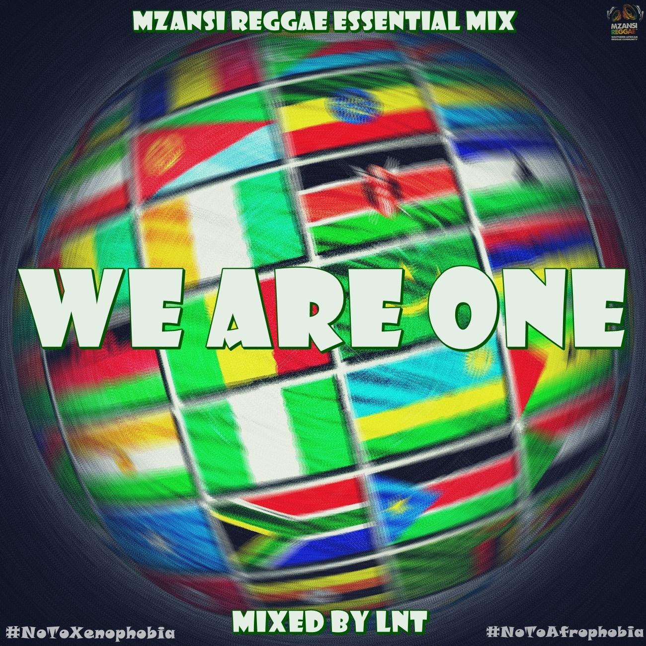 Mzansi Reggae Mix - We Are One