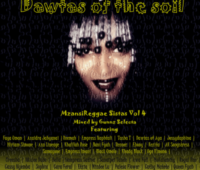 Mzansi Reggae Sistas Vol 4 - Dawtas of the Soil