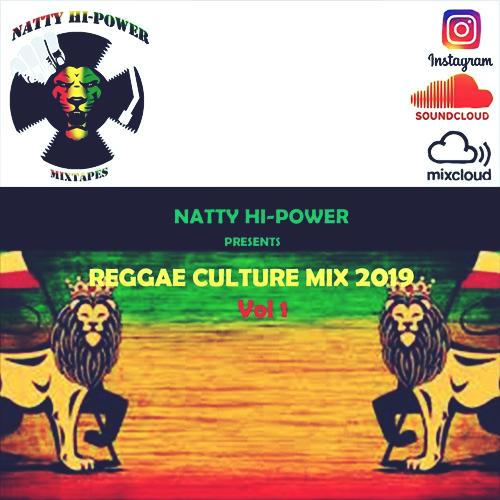 Reggae Culture Mix 2019 Vol 1 | Natty Hi-Powa – MzansiReggae
