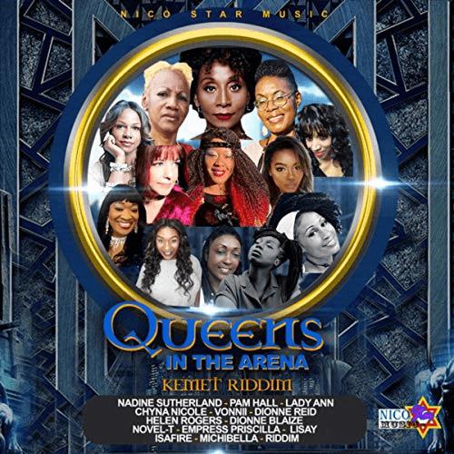 queen in the arena - kemet riddim