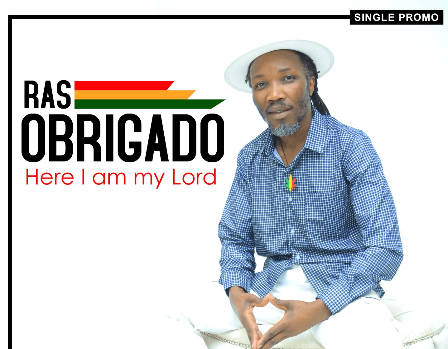 Ras Obrigado - Here I am Lord