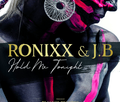 Ronixx & J.B - Hold Me Tonight