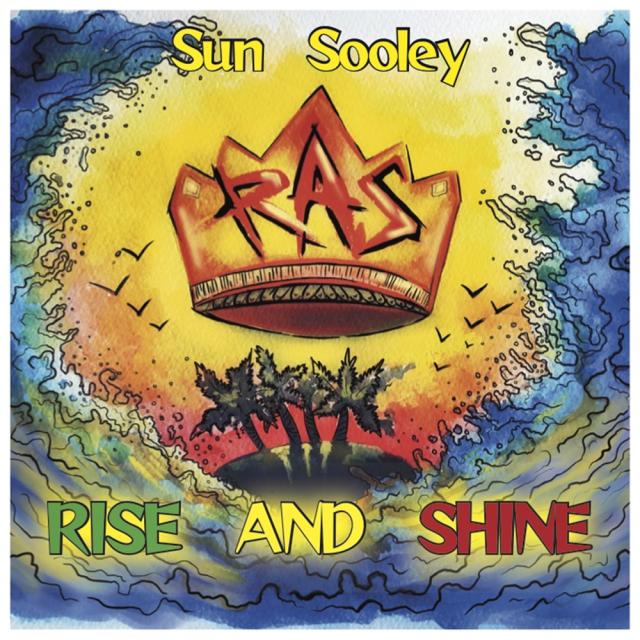 Sun Sooly - Rise and Shine