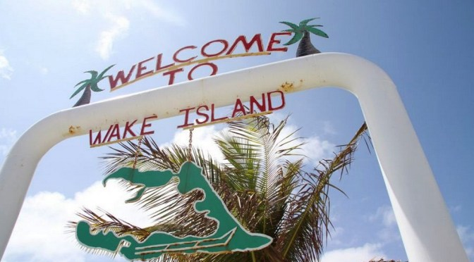 Wake Island … Been There, Done That, No T-Shirt Though