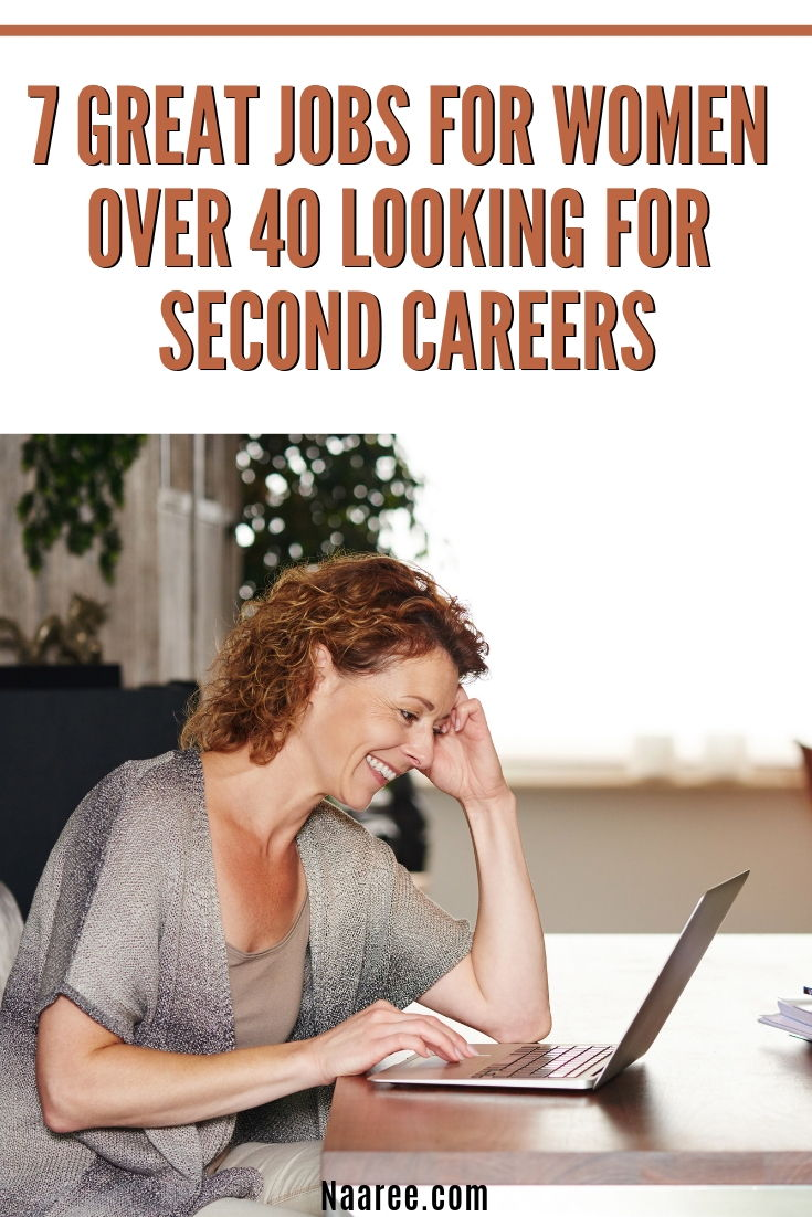 7 Great Jobs For Women Over 40 Looking For Second Careers