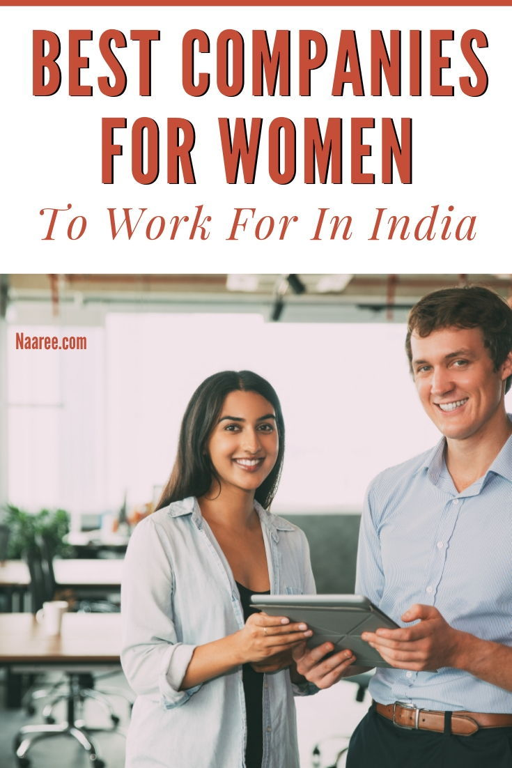 Top 10 Best Companies For Women To Work For In India