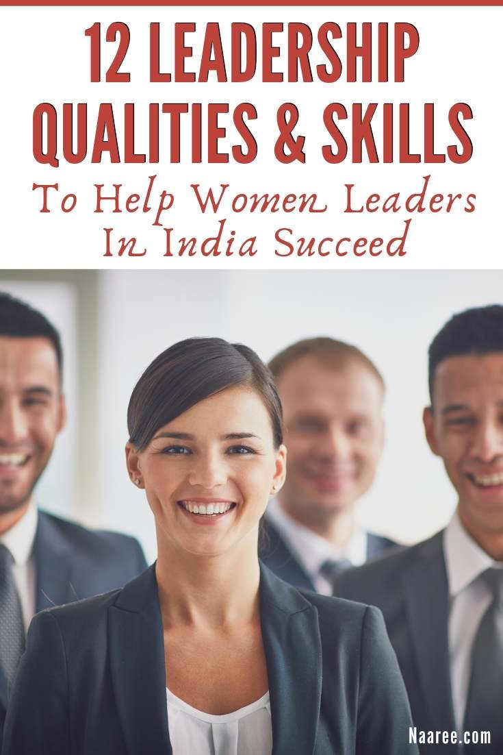 Leadership Qualities And Skills To Help Women Leaders In India Succeed