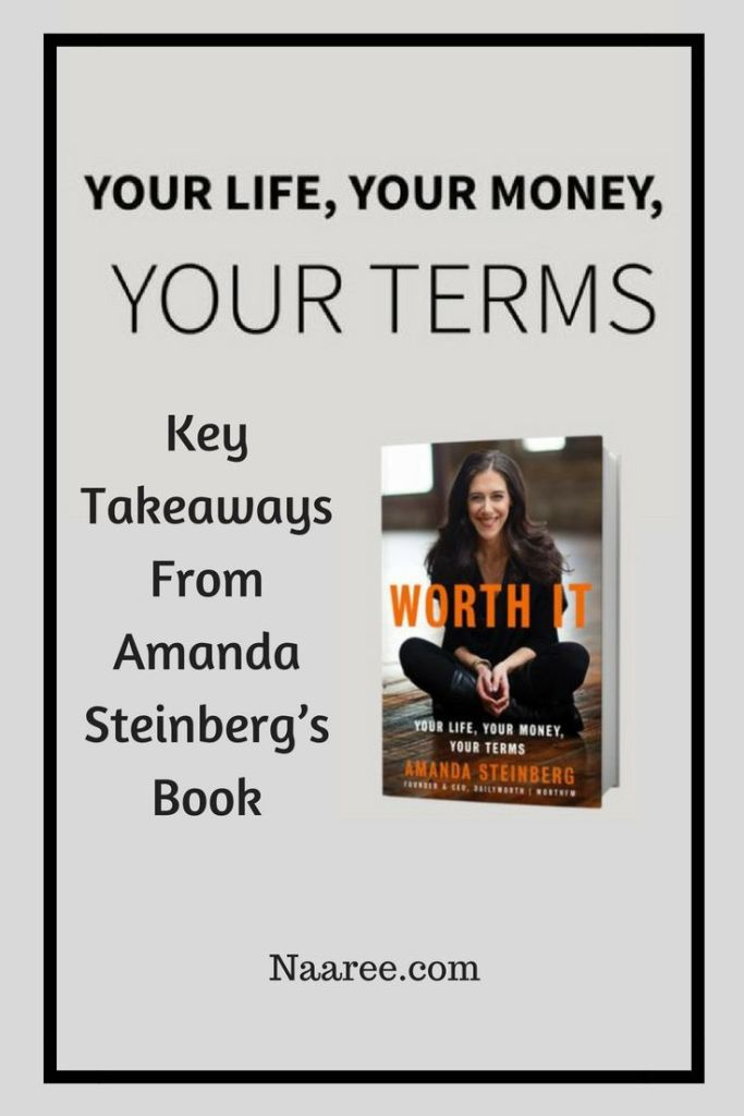 Your Life, Your Money, Your Terms - Key Takeaways From Amanda Steinberg's Book as it relates to Indian women and how you can apply these learnings in your own life