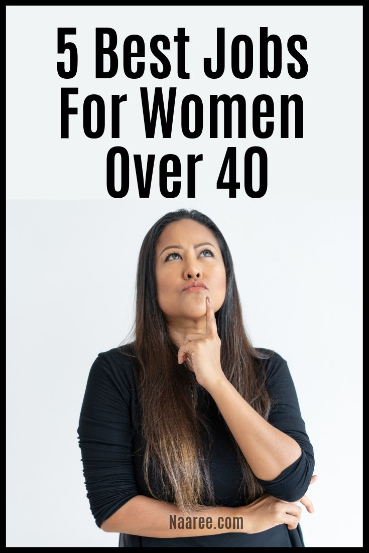 Best Jobs For Women Over 40