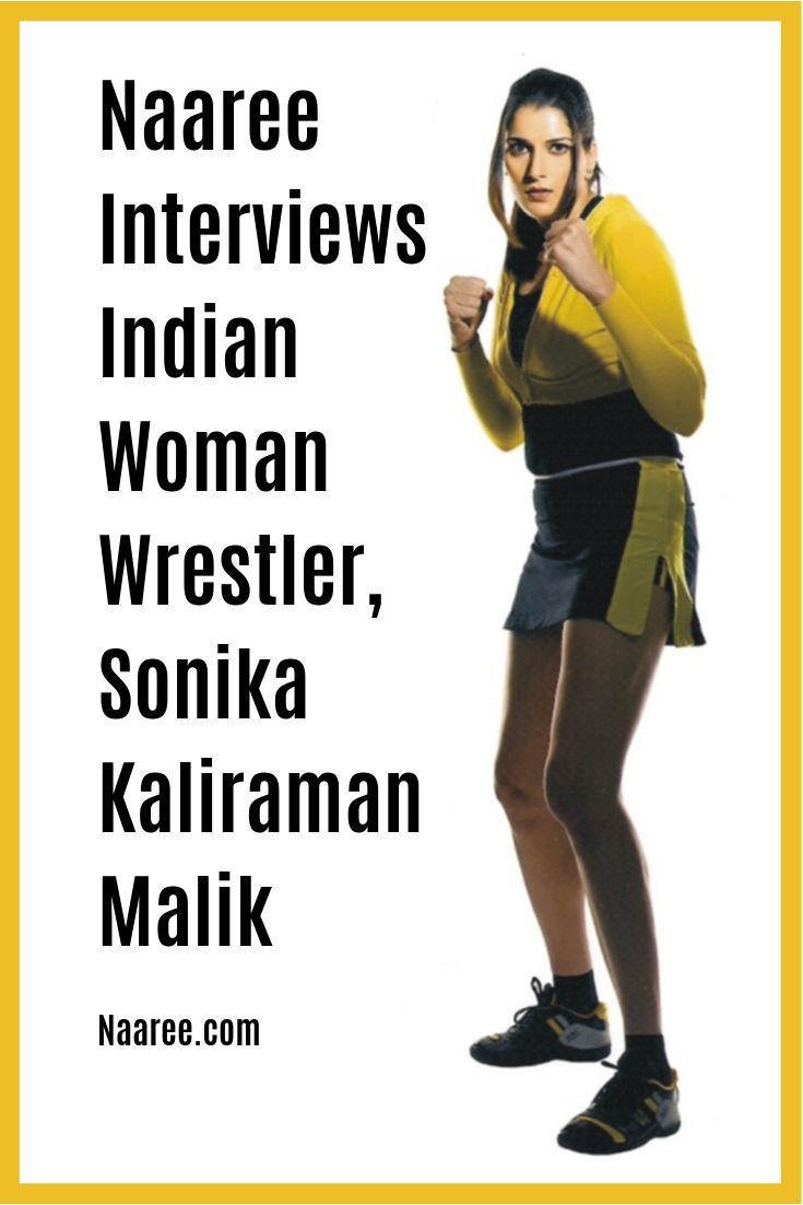 Naaree Interviews Indian Woman Wrestler Sonika Kaliraman Malik