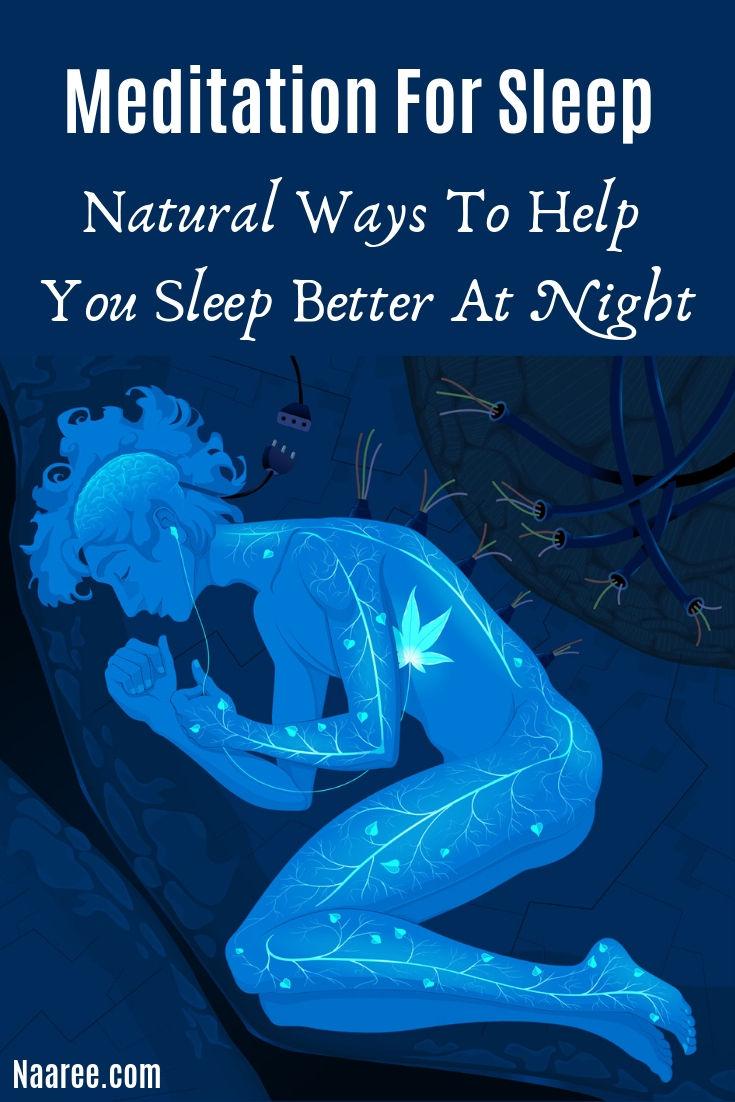 Meditation For Sleep - Natural Ways To Help You Sleep Better At Night
