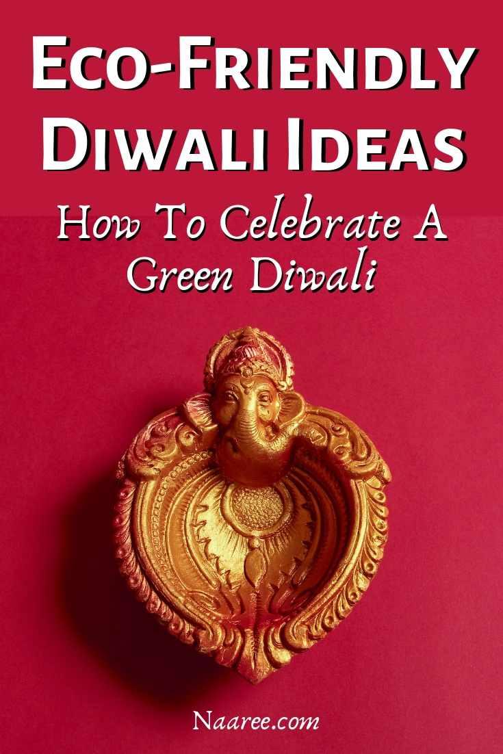 Eco-Friendly Diwali Ideas